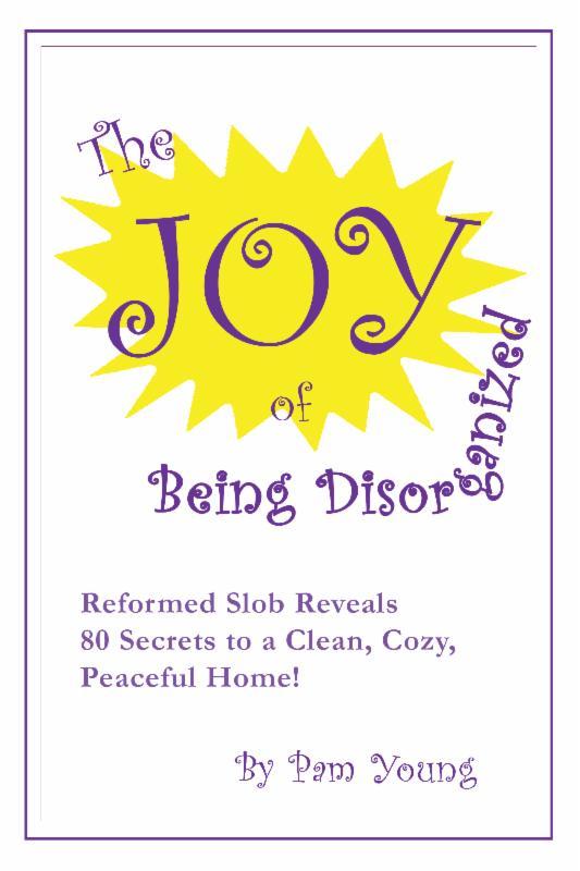 Joy_of_Disorganizaton