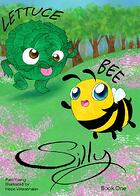 Lettuce Bee Silly book